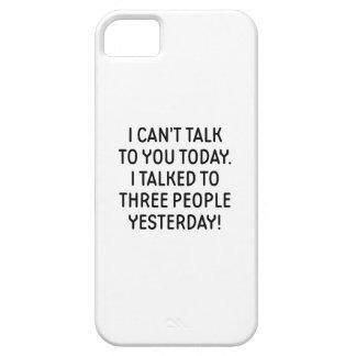 Capas Para iPhone 5 Eu não posso falar-lhe hoje