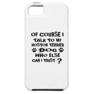 Capas Para iPhone 5 Naturalmente eu falo a meu design do cão de BOSTON