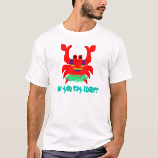 caranguejo do luau t-shirts