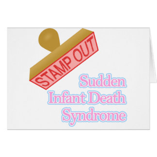 Carimbe para fora a síndrome da morte infantil rep cartão comemorativo