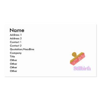 Carimbe para fora o Stillbirth Cartão De Visita