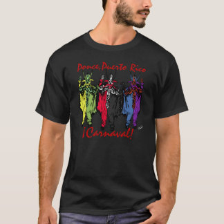 ¡ Carnaval! Ponce, Puerto Rico T-shirts