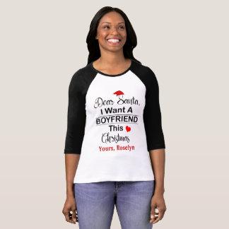 Caro papai noel eu quero um namorado esta camisa