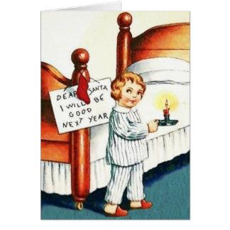 Caro papai noel eu serei bom cartão de Natal do