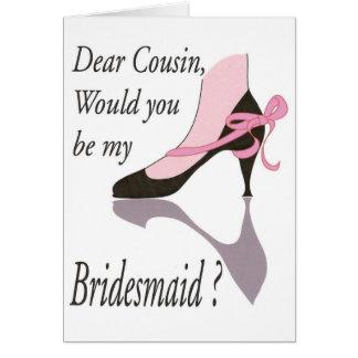 Caro primo, Bredesmaid Cartões
