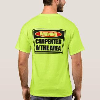 Carpinteiro de advertência no t-shirt da área camiseta