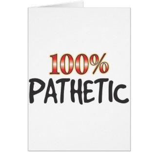 Cartão 100 por cento patéticos