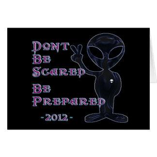 Cartão 2012 - Não scared… Seja preparado