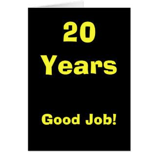 Cartão 20 anos de bom trabalho!