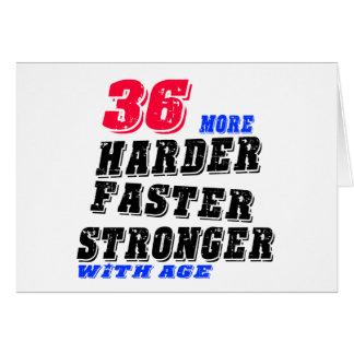 Cartão 36 mais fortes mais rápidos mais duros com idade