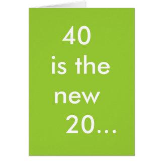 Cartão 40 são os 20 novos…