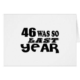 Cartão 46 era assim tão no ano passado o design do