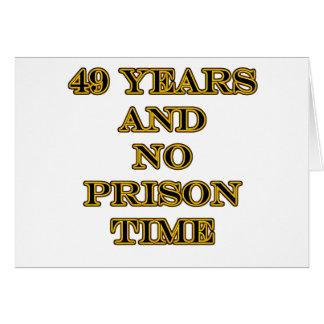 Cartão 49 nenhuma hora de prisão