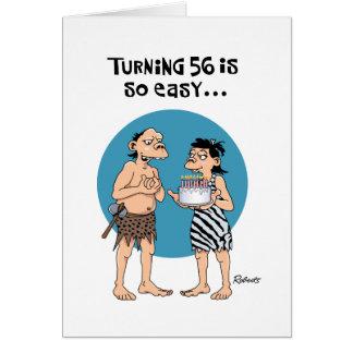 Cartão 56th aniversário engraçado