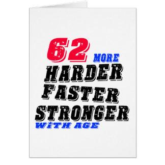 Cartão 62 mais fortes mais rápidos mais duros com idade