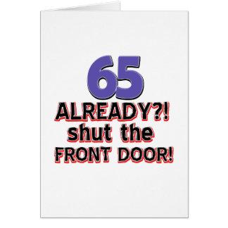 Cartão 65 já?! Feche a porta da rua!