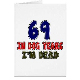 Cartão 69 em anos do cão eu estou inoperante