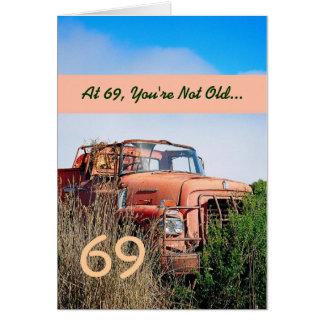 Cartão 69th aniversário feliz ENGRAÇADO - caminhão da