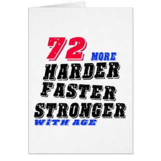 Cartão 72 mais fortes mais rápidos mais duros com idade