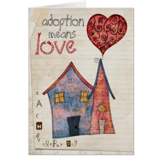 Cartão a adopção significa o amor