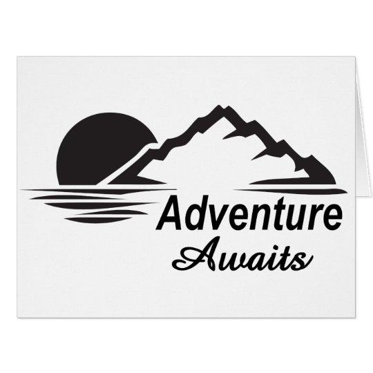 Cartão A aventura espera o excelente da natureza fora