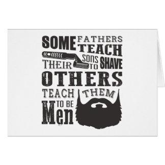 Cartão A barba, algum pai ensina para barbear outro para