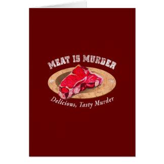 Cartão A carne é assassinato - delicioso, assassinato