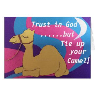 Cartão A confiança no deus mas amarra acima seu camelo