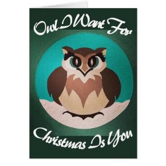 Cartão A coruja que eu quero para o Natal é você
