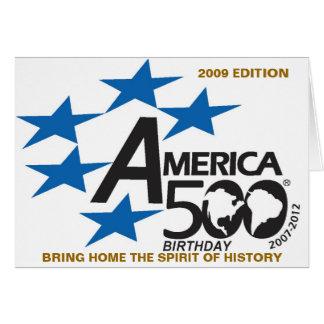Cartão A edição 2009 do aniversário America500 traz em