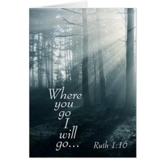 Cartão A escritura do 1:16 de Ruth, aonde você vai mim