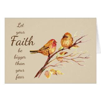 Cartão A fé seja mais grande do que seu medo inspirado