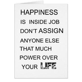 Cartão a felicidade está no trabalho interno não atribui