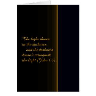 Cartão A luz brilha na escuridão