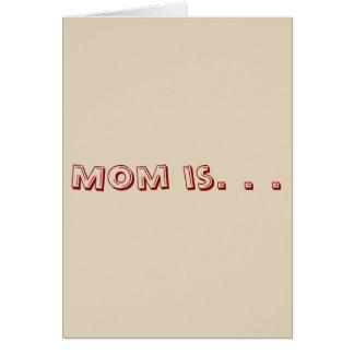 Cartão A mamã é.