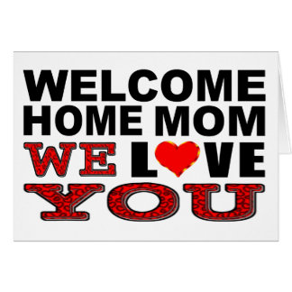 Cartão A mamã Home bem-vinda nós amamo-lo