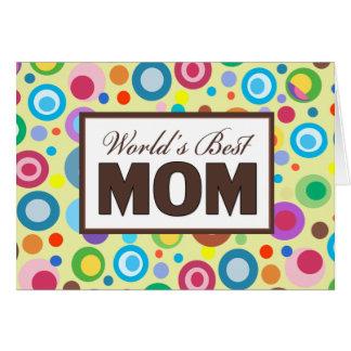 Cartão A melhor MAMÃ do mundo