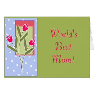 Cartão A melhor mamã do mundo!