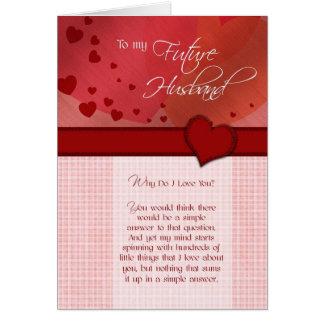 Cartão A meu marido futuro porque faça eu te amo
