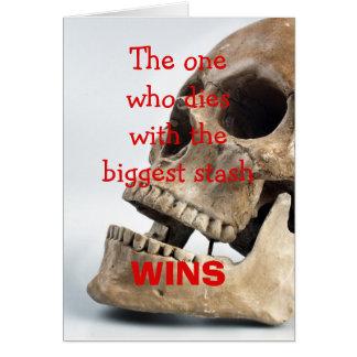 Cartão A pessoa que morre com o stash o mais grande