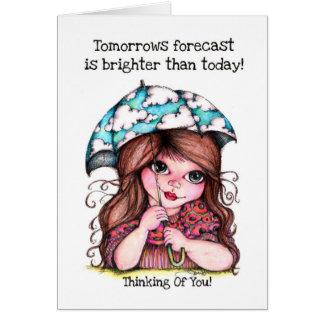 Cartão A previsão dos amanhãs é mais brilhante do que