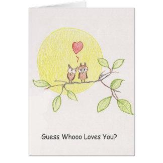 Cartão A suposição whoo ama-o?