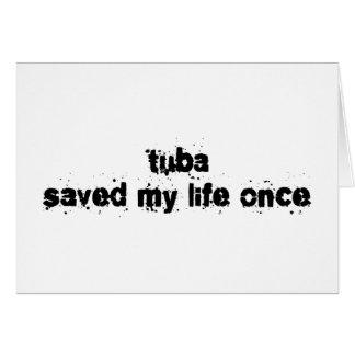 Cartão A tuba salvar minha vida uma vez