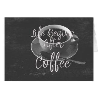 Cartão A vida começa após o café