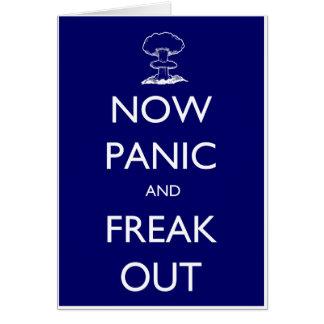 Cartão Agora pânico e arrepiante para fora