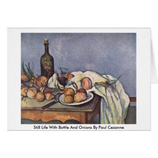 Cartão Ainda vida com garrafa e cebolas por Paul Cezanne
