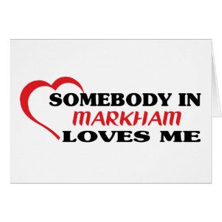 Cartão Alguém em Markham ama-me