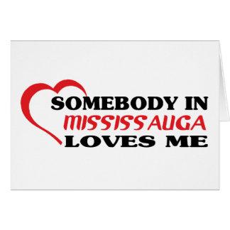 Cartão Alguém em Mississauga ama-me