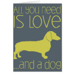 """Cartão """"All You Need Is Love And a Dog"""""""
