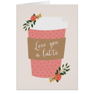 Cartão Ame-o uns namorados de Latte |